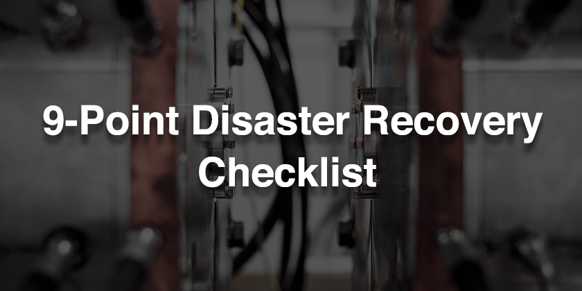 Why Manufacturing Disaster Recovery Planning is a Priority & What to Include